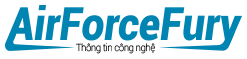 Airforcefury - Nơi Chia Sẻ Thủ Thuật, Game, Ứng Dụng Điện Thoại