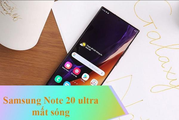 Nguyên nhân Samsung Note 20 Ultra mất sóng